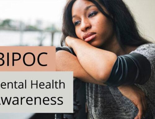 Black, Indigenous, or People of Color (BIPOC) Mental Health Awareness